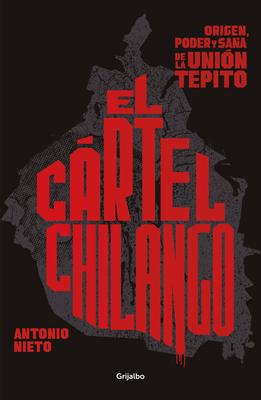 Cartel chilango / Chilango Cartel Cover Image