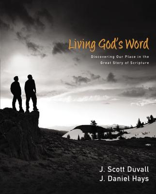 Living God's Word: Discovering Our Place in the Grand Story of Scripture Cover Image