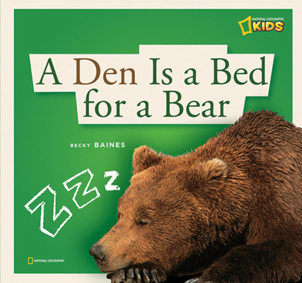 A Den Is a Bed for a Bear Cover