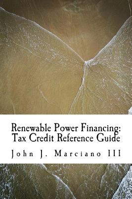 Renewable Power Financing: Tax Credit Reference Guide Cover Image