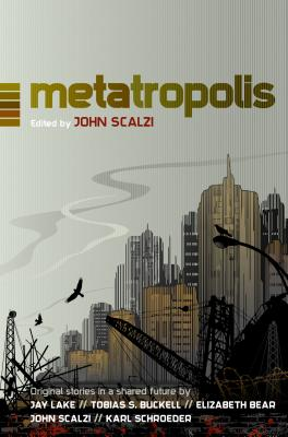Metatropolis: Original Science Fiction Stories in a Shared Future Cover Image