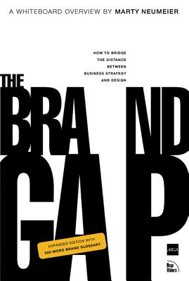 The Brand Gap: Revised Edition (Aiga Design Press) Cover Image