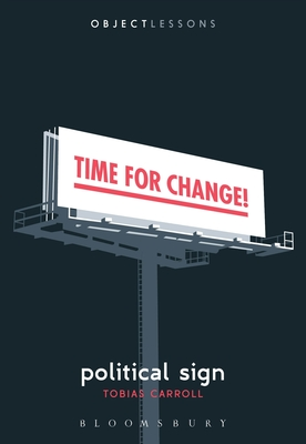 Political Sign (Object Lessons) Cover Image