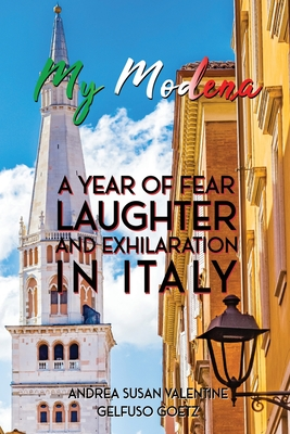My Modena: A Year of Fear, Laughter, and Exhilaration in Italy Cover Image
