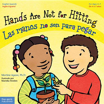 Hands Are Not for Hitting / Las manos no son para pegar (Best Behavior® Paperback Series) Cover Image