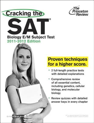 Cracking the SAT Biology E/M Subject Test, 2011-2012 Edition Cover