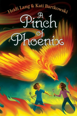 A Pinch of Phoenix (The Mystic Cooking Chronicles) Cover Image