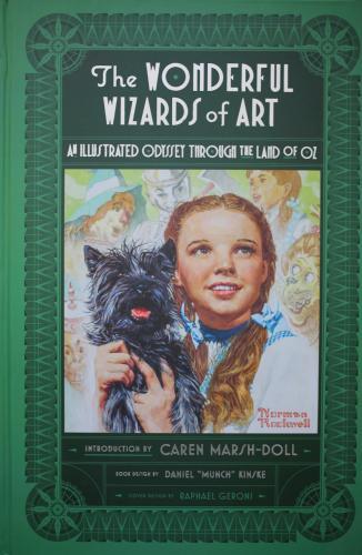 The Wonderful Wizards of Art: An Illustrated Odyssey Through the Land of Oz Cover Image