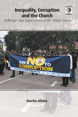 Cover for Inequality, Corruption and the Church