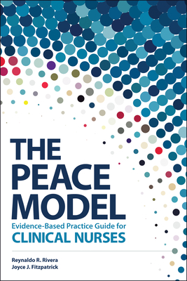 The Peace Model Evidence-Based Practice Guide for Clinical Nurses Cover Image