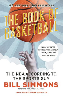 The Book of Basketball: The NBA According to the Sports Guy Cover Image