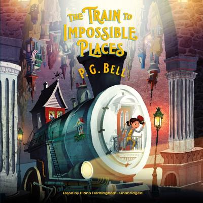 The Train to Impossible Places Lib/E: A Cursed Delivery Cover Image