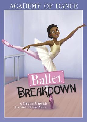 Ballet Breakdown (Academy of Dance) Cover Image