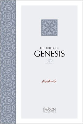 Genesis 2020 Edition: Firstfruits (Passion Translation) Cover Image
