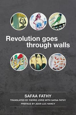 Revolution Goes Through Walls  cover image