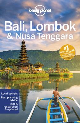 Lonely Planet Bali, Lombok & Nusa Tenggara 17 (Travel Guide) Cover Image