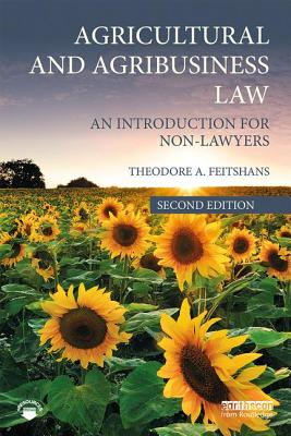Agricultural and Agribusiness Law: An Introduction for Non-Lawyers Cover Image