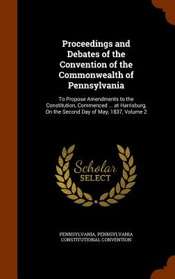Cover for Proceedings and Debates of the Convention of the Commonwealth of Pennsylvania
