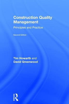 Construction Quality Management: Principles and Practice Cover Image