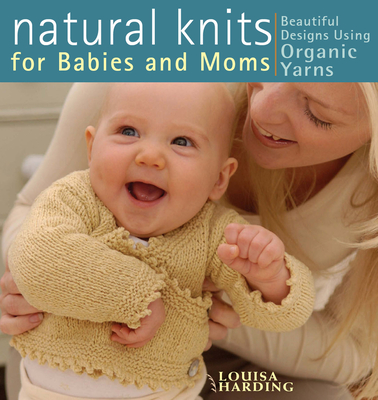 Natural Knits for Babies and Moms Cover