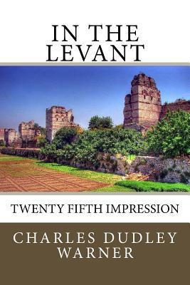In The Levant: Twenty Fifth Impression Cover Image