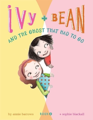 Ivy & Bean and the Ghost That Had to Go Cover