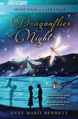 Dragonflies at Night: More Than a Love Story Cover Image