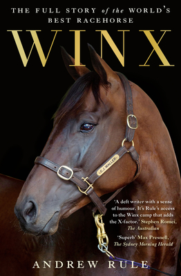 Winx: The Full Story of the World's Best Racehorse Cover Image
