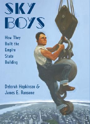 Sky Boys: How They Built the Empire State Building Cover Image