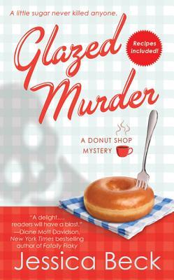 Glazed Murder: A Donut Shop Mystery (Donut Shop Mysteries #1) Cover Image