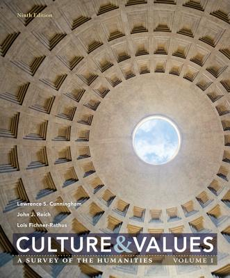 Culture and Values: A Survey of the Humanities, Volume I Cover Image