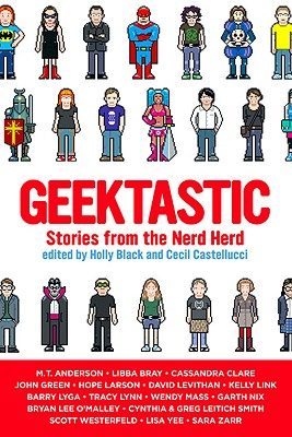 Geektastic: Stories from the Nerd Herd Cover Image