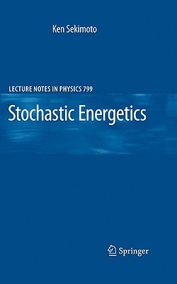 Stochastic Energetics (Lecture Notes in Physics #799) Cover Image