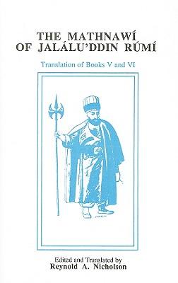 The Mathnawi of Jalalu'ddin Rumi: Volume 6 (English Translation) Cover Image