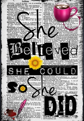 She Believed She Could So She Did Cover Image