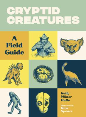 Cryptid Creatures: A Field Guide Cover Image