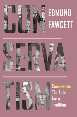 Conservatism: The Fight for a Tradition Cover Image