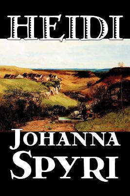 Heidi by Johanna Spyri, Fiction, Historical Cover Image