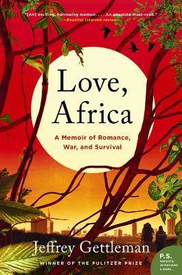 Love, Africa: A Memoir of Romance, War, and Survival Cover Image