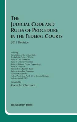 Clermont's the Judicial Code and Rules of Procedure in the Federal Courts, 2013 Cover Image