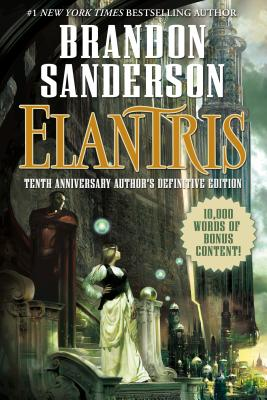 Elantris: Tenth Anniversary Author's Definitive Edition Cover Image