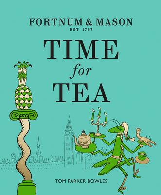 Fortnum & Mason: Time for Tea Cover Image