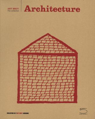 Architecture: Art Brut Series Cover Image