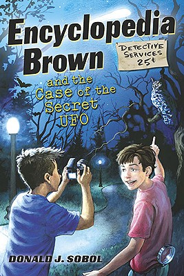 Encyclopedia Brown and the Case of the Secret UFOs Cover