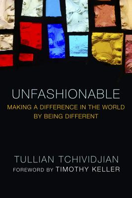 Unfashionable: Making a Difference in the World by Being Different Cover Image