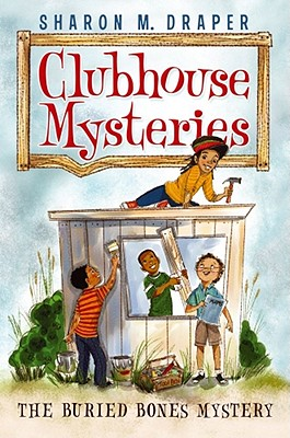 The Buried Bones Mystery (Clubhouse Mysteries #1) Cover Image