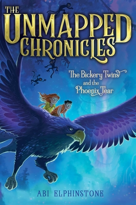 The Bickery Twins and the Phoenix Tear (The Unmapped Chronicles #2) Cover Image