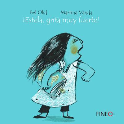 ¡Estela, grita muy fuerte! Cover Image