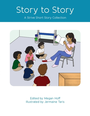 Story to Story: A Strive Short Story Collection Cover Image