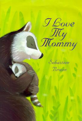 Cover for I Love My Mommy